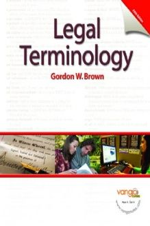 Legal Terminology (5th Edition) , 978-0131568044, Gordon W. Brown, Prentice Hall; 5 edition