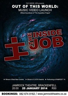 Event Name: The Inside Job & Rocking friends      Venue: The Jamrock theatre Brackenfell       Town: Bellville