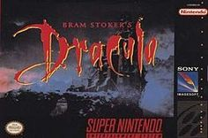 Bram Stoker's Dracula - Based on the 1992 movie of the same name which in turn is based on the 1897 novel by Bram Stoker. The release for the Super NES & Genesis releases were platforming action games that are identical to each other, but have a few alterations depending on the version.  In the game, Jonathan Harker travels through 6 different stages & fights various bosses