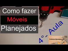 como fazer móveis planejados - aula 4 - YouTube