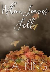 When Leaves Fall by C.A. King - OnlineBookClub.org Book of the Day! @cking7home @OnlineBookClub