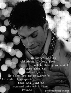 Bless him. Love you forever, Prince.