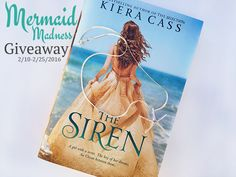 Love Mermaids? Love free books? Check out this giveaway for The Siren by Kiera Cass.