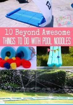 10 Beyond Awesome Crafts and Activity Ideas to Do With Pool Noodles. Great for summer!