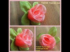 (46) Organze Kurdele oyaları&YAPRAK YAPRAK GÜL OYASI &Forex flower,health flower,summer flower, - YouTube