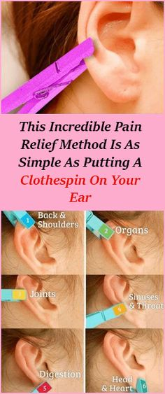 This Incredible Pain Relief Method Is As Simple As Putting A Clothespin On Your Ear