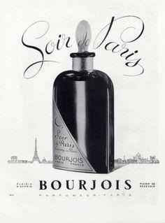 Soir de Paris 30's Parfum Paris, Paris Perfume, Perfume Ad, Cosmetics & Perfume, Vintage Perfume Bottles, Bourjois, Beauty Ad, Print Advertising, Bottle Art
