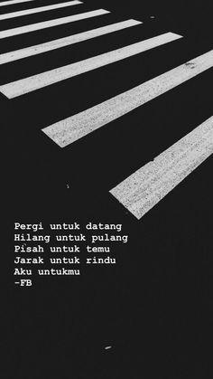 39 Ideas for quotes indonesia motivasi Quotes Rindu, Quotes Lucu, Cinta Quotes, Quotes Galau, Tumblr Quotes, People Quotes, Mood Quotes, Funny Quotes, Life Quotes