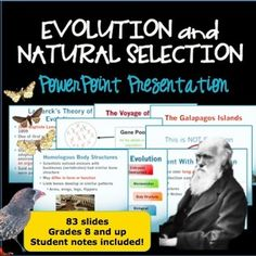 83 slide PPT about Evolution and Natural Selection. Divided into parts for easy presenting. Student notes included!