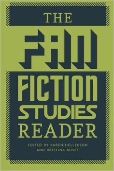 The fan fiction studies reader / edited by Karen Hellekson and Kristina Busse - Iowa City : University of Iowa Press, 2014