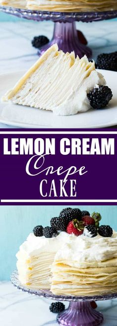 Lemon Cream Crepe Cake - A whipped lemon mascarpone cream filling is layered with lightly sweetened crepes for a perfect dessert or brunch recipe! Topped with lemon curd whipped cream and fresh berries! Lemon Desserts, Lemon Recipes, Sweet Recipes, Delicious Desserts, Yummy Food, Crepe Recipes, Healthy Food, Crepes, Cupcakes