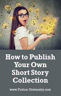 Fiction University: How to Publish Your Own Short Story Collection Writing Genres, Fiction Writing, Romantic Short Stories, Story Titles, Psychological Horror, Paranormal Romance, Self Publishing, Horror Stories, Novels