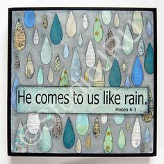 Encouraging Christian Scritpure art, Like Rain, original mixed media by StudioJRU