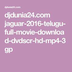 djdunia24.com jaguar-2016-telugu-full-movie-download-dvdscr-hd-mp4-3gp
