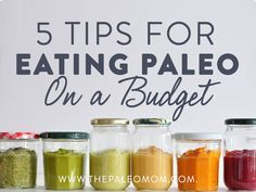 5 Tips for Eating Paleo On a Budget | The Paleo Mom