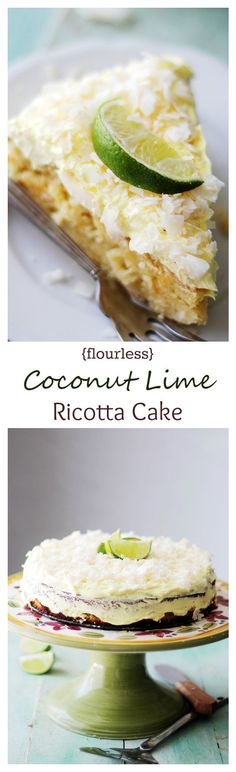 Coconut Lime Ricotta Cake {Flourless} | www.diethood.com | Bright, light and incredibly delicious Coconut Lime Cake made with ricotta cheese and almond meal. Just like that classic Coconut Lime Cake, but better! AND gluten free!