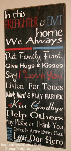 Hey, I found this really awesome Etsy listing at https://www.etsy.com/listing/172990539/firefighterems-house-rules-hybrid