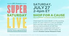 Help Support Ovarian Cancer Research QVC Presents Super Saturday LIVE