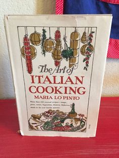 Vintage 1940's The Art of Italian Cooking 1948 More Than 200 Recipes HC DJ   eBay