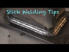 Stick Welding Tips - 3 welders - YouTube