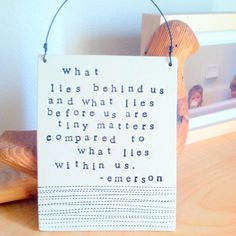 What Lies Within Us... MADE TO ORDER plaque within us emerson quote. by mbartstudios, $28.00