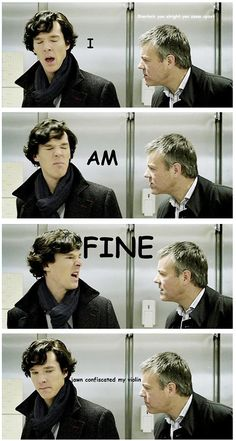 Give Sherlock his violin back, John.
