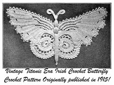 1915 Gibson Girl Butterfly Irish Crochet