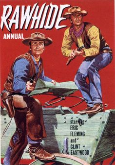A Classic Western TV Show with Clint Eastwood.  Westerns were big in  the 60s and my family watched most of them.