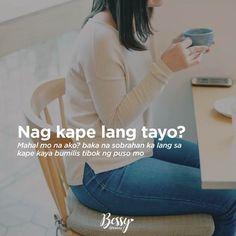 Hahaha. True Hugot Quotes Tagalog, Tagalog Quotes Hugot Funny, Hugot Lines Tagalog, Patama Quotes, Memes Pinoy, Pinoy Quotes, Tagalog Love Quotes, Filipino Funny, Filipino Quotes