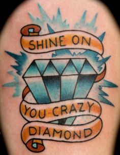 "I am absolutely in LOVE with this American Traditional style tattoo of Pink Floyd's ""Shine on you crazy diamond"""