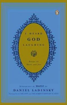 """Read """"I Heard God Laughing Poems of Hope and Joy"""" by Hafiz available from Rakuten Kobo. From the renowned translator of The Gift, a rich collection that brings the great Sufi poet Hafiz to Western readers To . Penguin Books, Stages Of Love, Book Of Poems, Best Poems, Journey, Hafiz, Reading Levels, Book Of Life, Books To Read"""