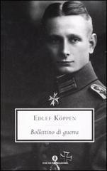 BOLLETTINO DI GUERRA di Edlef Köppen (1893 -1939)