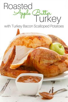Ambassador The Cookie Writer shares a delicious recipe to inspire you for Thanksgiving, the holidays, or any special occasion – Roasted Apple Butter Turkey with Turkey Bacon Scalloped Potatoes! Find more delicious recipes at http://www.canadianturkey.ca/recipe-category/featured-recipes/.