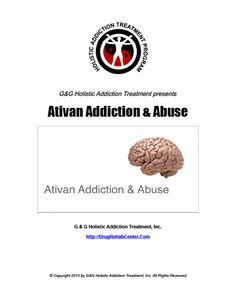 why is ativan abuse methods