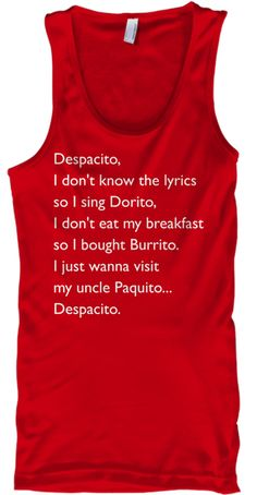 Funny #Despacito Shirts Red T-Shirt Front #JustinBieber #LuisFonsi #DaddyYankee