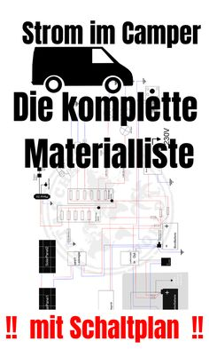 The of the self-sufficient power system / the material list - Patascha& World - All my knowledge in a book about the self-sufficient power system in the camper van or in the mobil - Bus Camper, Sprinter Camper, Camper Life, Vw T3 Westfalia, Diy Van Conversions, Van Camping, Camping Supplies, Ford Transit, Camping Essentials