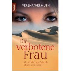 Die verbotene Frau by Verena Wermuth