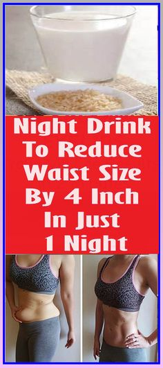 Night Drink To Reduce Waist Size By 4 Inch In Just 1 Night #health #beauty #getrid #howto #exercises #workout #skincare #skintag #bellyfat #homeremdieds #herbal