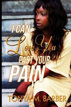 I Can Love You Past Your Pain