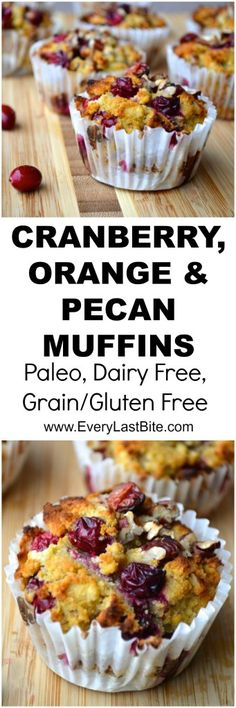 Cranberry, Orange & pecans muffins are the perfect combination of tart cranberry and sweet orange flavour. These muffins are SCD, paleo & grain/dairy free