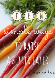 It can take introducing an ingredient up to times before a child will eat it willingly. Here's 10 ways to Raise a Better Eater. Healthy Eating Tips, Healthy Kids, Eating Habits, Healthy Living, Love Eat, Love Food, Toddler Meals, Kids Meals, Baby Food Recipes