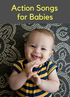 Actions Songs for Babies! Our favorite songs that help babies develop and connect with parents. Plus tons of giggles and love as you sing along together.