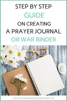 Step By Step: How To Make A DIY Prayer Journal or War Binder