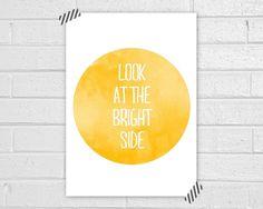 Bright side Print. $15.00, via Etsy.