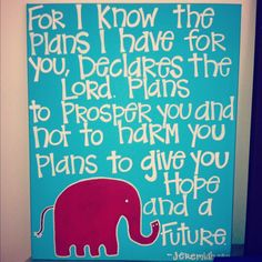 """""""For I know the plans I have for you, declares the Lord.  Plans to prosper you and not to harm you. Plans to give you Hope and a Future."""" Jeremiah 29:11. $40.00"""