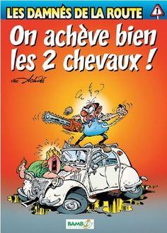 La 2cv et la bande déssinée La #2cv dans les bandes dessinées #2cv #deuche #citroen_2cv www.mcda.com