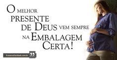 Frases para Facebook - O melhor presente de Deus - Frases com imagens e recados para Facebook