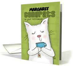 Customizable Name Congrats on Retirement for Margaret- Cat with Tea card