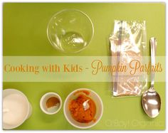 Pumpkin Parfaits - Cooking with Kids! This is a super easy recipe for children as young as 2 years old. #MiniChefMondays