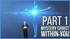 Mystery Christ Within You Part 1 of 2 Settling For Less, Spiritual Growth, The Life, True Words, Word Of God, Knowing You, Christ, Mystery, Spirituality